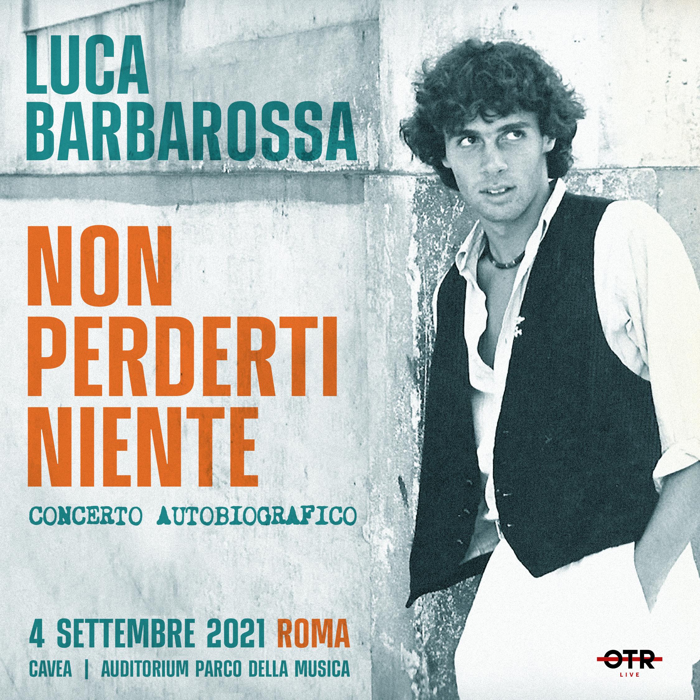 Luca Barbarossa Concerto 2021